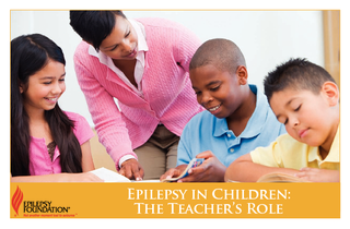 Epilepsy in Children The Teachers Role  About the Epil