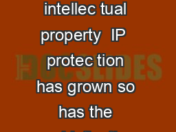 Introduction s the importance of intellec tual property  IP  protec tion has grown so has the sophistication of tools used to value it