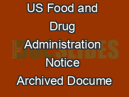 US Food and Drug Administration Notice Archived Docume