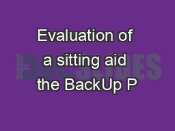 Evaluation of a sitting aid the BackUp P