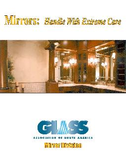 Mirrors Handle with Extreme CareTips for the professional on the care