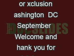 Opening Remarks FTC Chairwoman Edith Ramirez ig Data  A ool for Inclusion or xclusion ashington  DC September   Welcome and hank you for joining us today I also want to take this opportunity to thank