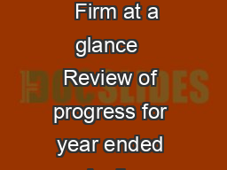 Annual Review  Clifford Chance LLP  Clifford Chance LLP Annual review   Firm at a glance  Review of progress for year ended April   Governance  Financial performance  Our global ofce network This year