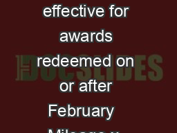 Travel and Upgrade Award Charts   Mileage amounts for SaverStandard Awards effective for awards redeemed on or after February   Mileage x  Saver Standard Saver Standard Saver Standard Sav