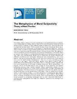 The Metaphysics of Moral Subjectivity  Theory without PracticeMilla Em