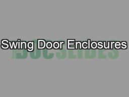 Swing Door Enclosures