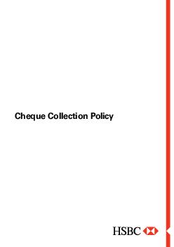 Cheque Collection Policy e  of  The Cheque Collection Policy of the Bank is a reection of our ongoing efforts to provide better service to our customers and set higher standards for performance PowerPoint PPT Presentation