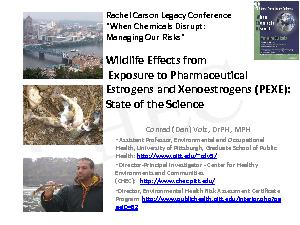 Rachel Carson Legacy Conference147When Chemicals DisruptManaging O