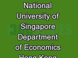 CHEW SOO HONG Department of Economics and Department of Finance National University of Singapore Department of Economics Hong Kong University of Science and Technology Research Interests Decision theo
