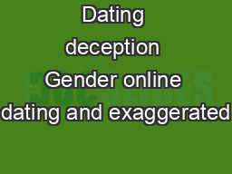 self presentation and deception in online dating