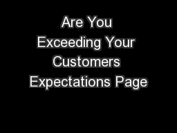 Are You Exceeding Your Customers Expectations Page