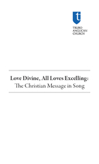 Love Divine All Loves Excelling e Christian Message in