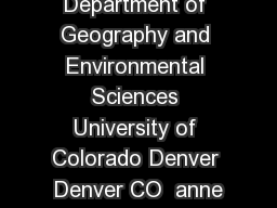 ANNE CHIN Department of Geography and Environmental Sciences University of Colorado Denver Denver CO  anne