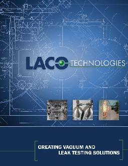 LACO Technologies Inc is a leading manufacturer of vacuum and leak t