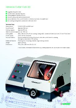 Additional cutters with different performance parameters are available