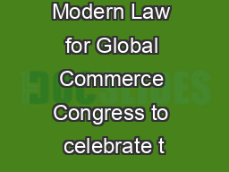 Modern Law for Global Commerce Congress to celebrate t
