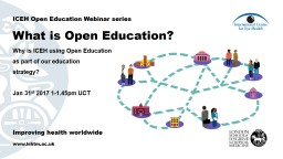 Why is ICEH using Open Education as part of our education strategy?