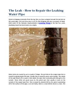 The Leak - How to Repair the Leaking Water Pipe