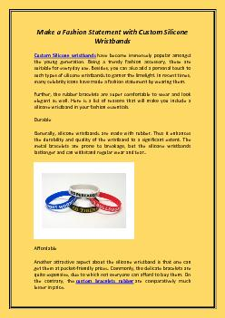 Make a Fashion Statement with Custom Silicone Wristbands