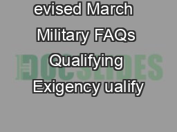 evised March  Military FAQs Qualifying Exigency ualify
