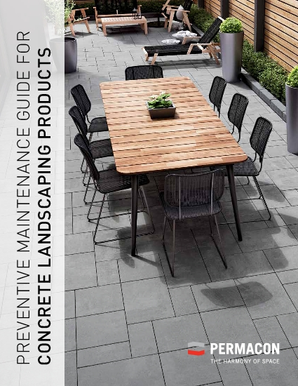 PREVENTIVE MAINTENANCE GUIDE FOR CONCRETE LANDSCAPING PRODUCTS