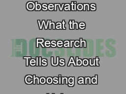 Part  of a  Part Series A Practitioners Guide to Conducting Classroom Observations What the Research Tells Us About Choosing and Using Observational Systems to Assess and Improve Teacher Effectiveness