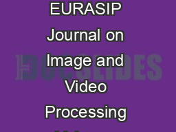 Hindawi Publishing Corporation EURASIP Journal on Image and Video Processing Volume  Article ID   pages doi