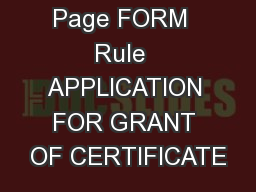 Page FORM  Rule  APPLICATION FOR GRANT OF CERTIFICATE