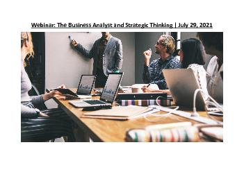 Webinar: The Business Analyst and Strategic Thinking   July 29, 2021