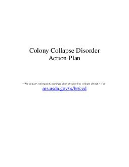 Colony Collapse Disorder Action Plan For answers to frequently asked questions about colony collapse disorder visit ars
