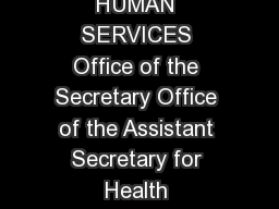 DEPARTMENT OF HEALTH  HUMAN SERVICES Office of the Secretary Office of the Assistant Secretary for Health Washington D