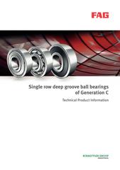 Single row deep groove ball bearings of Generation C T
