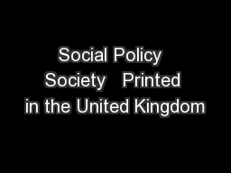 Social Policy  Society   Printed in the United Kingdom