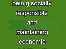 The APTA Sustainability Commitment Sustainability preserving the environment bein g socially responsible and maintaining economic viability with an overall contribution to quality of life is integra