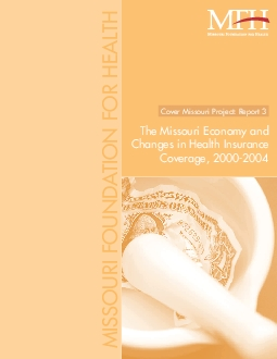 The Missouri Economy andChanges in Health InsuranceCoverage 20002004