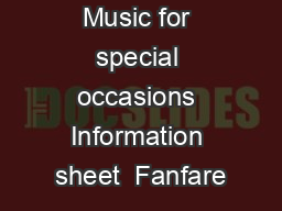 Music for special occasions Information sheet  Fanfare