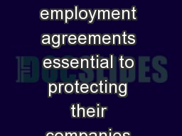 Introduction Many employers consider covenants not to compete in employment agreements essential to protecting their companies their confidential information and their top employees from former employ