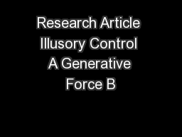 Research Article Illusory Control A Generative Force B