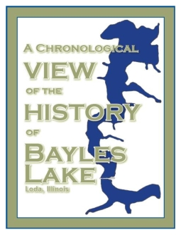 Chronological View of the History of Bayles Lake