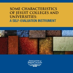SOME CHARACTERISTICS OF JESUIT COLLEGES AND UNIVERSITIESA SELFEVALUAT