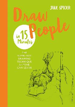 DOWNLOAD  Draw People in 15 Minutes Amaze your friends
