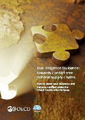 Due Diligence Guidance towards conflict free mineral supply chains How to boost your business and become certified under the ICGLR Certification Scheme Introduction This simplified guide explains the