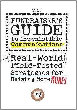 [READ] -  The Fundraiser\'s Guide to Irresistible Communications