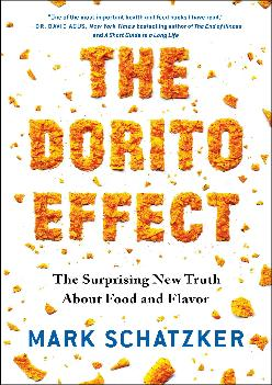 [EBOOK] The Dorito Effect: The Surprising New Truth About Food and Flavor