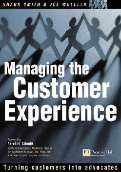 [READ] -  Managing the Customer Experience: Turning Customers Into Advocates
