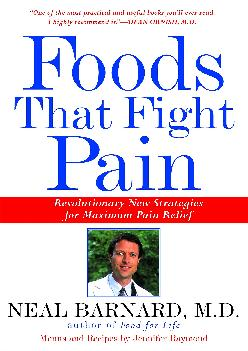 [READ] Foods That Fight Pain: Revolutionary New Strategies for Maximum Pain Relief