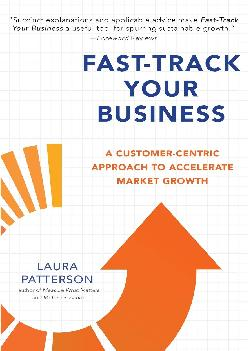 [EBOOK] -  Fast-Track Your Business: A Customer-Centric Approach to Accelerate Market Growth