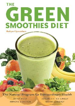 [DOWNLOAD] Green Smoothies Diet: The Natural Program for Extraordinary Health