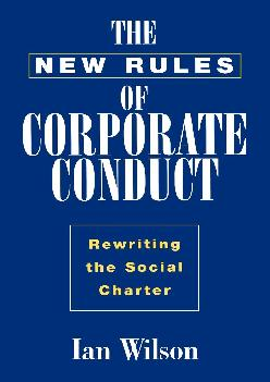 [DOWNLOAD] -  The New Rules of Corporate Conduct: Rewriting the Social Charter