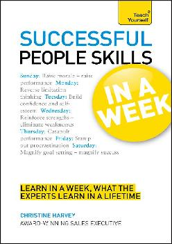 [READ] -  Successful People Skills In a Week: A Teach Yourself Guide
